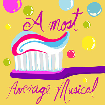 A Most Average Musical