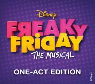 Freaky Friday One-Act Edition
