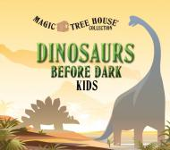 Magic Tree House: Dinosaurs Before Dark Kids